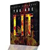 YOU ARE LIT - Fusion aus Kunst und Selbstverwirklichung -
