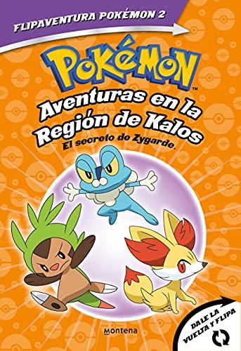 Pokémon. Aventuras en la Región Kalos. El secreto de Zygarde + Aventuras en la Región Teselia. Una verdad legendaria. (FlipAventura Pokémon): Primeras ... para empezar a leer. Dos libros en uno