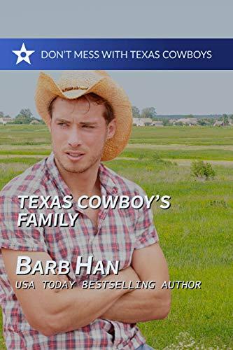 Texas Cowboy's Family (Don't Mess With Texas Cowboys Book 7) (English Edition)