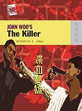 John Woo's The Killer (The New Hong Kong Cinema)