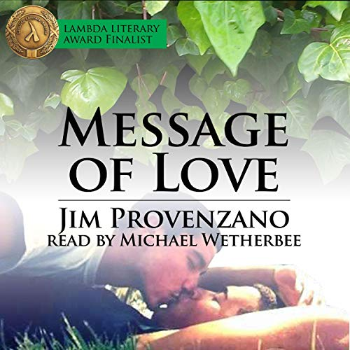 Message of Love Audiobook By Jim Provenzano cover art