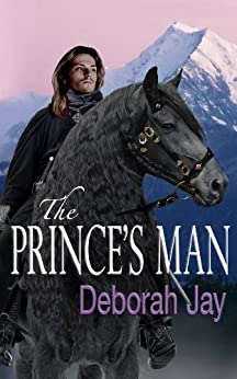 The Prince's Man (The Five Kingdoms Book 1) by [Deborah Jay]