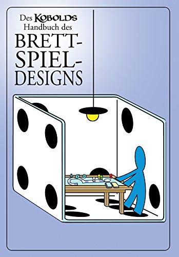 Des Kobolds Handbuch des Brettspieldesigns: Spieltheorie (Kobold-Handbücher)