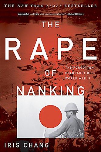 Amazon.com: The Rape Of Nanking: The Forgotten Holocaust Of World War II  eBook: Chang, Iris: Kindle Store