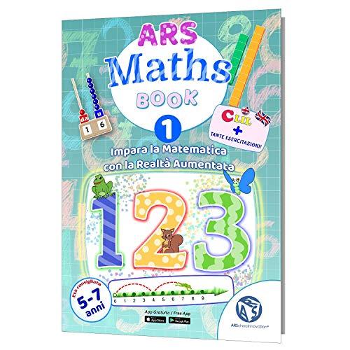 ARSchooInnovation Libro di Matematica per Bambini 5-7 Anni – Imparare la Matematica in Modo Super RAPIDO e Divertente – Libro interattivo – App Inclusa – Matematica interattiva