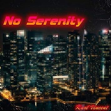No Serenity