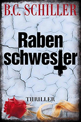 Rabenschwester - Thriller (Tony Braun 6)