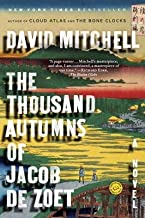 The Thousand Autumns of Jacob de Zoet[THOUSAND AUTUMNS OF JACOB DE Z] [Paperback]