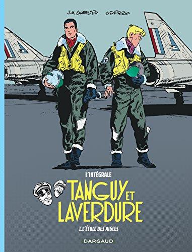 Les aventures de Tanguy et Laverdure - Intégrales - Tome 1 - L