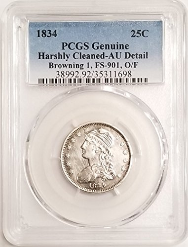 1834 Capped Bust FS-901 Browning 1 Quarter About Uncirculated Details PCGS O/F