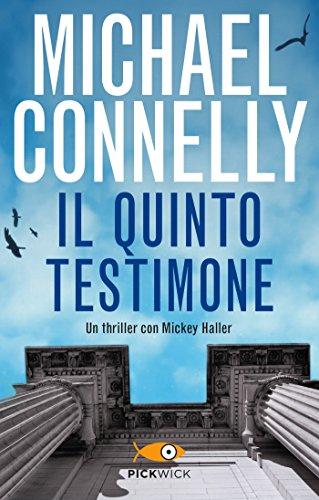 Il quinto testimone (Mickey Haller Vol. 4)