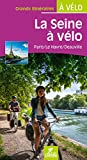 La Seine à vélo - Paris/Le Havre/Deauville