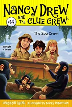 The Zoo Crew (Nancy Drew and the Clue Crew Book 14) by [Carolyn Keene, Macky Pamintuan]