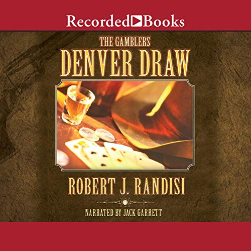 The Denver Draw Audiobook By Robert Randisi cover art