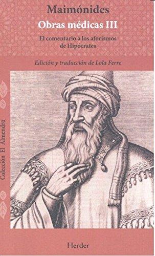 Maimonides obras médicas vol. I. El régimen de salud: El comentario a los aforismos de Hipócrates: 0 (El Almendro)