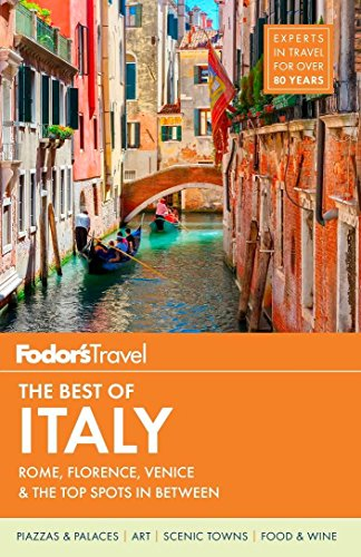 Fodor's Travel Guides: Fodor's the Best of Italy