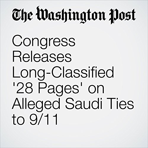 Congress Releases Long-Classified '28 Pages' on Alleged Saudi Ties to 9/11 cover art