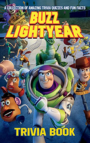 Quizzes Fun Facts Buzz Lightyear Trivia Book: Better Explained, Counterintuitive And Fun Trivia Buzz Lightyear Creativity & Relaxation (English Edition)