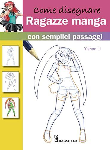 Come disegnare ragazze manga con semplici passaggi
