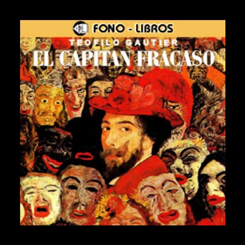 El Capitan Fracaso [Captain Fracasse] audiobook cover art