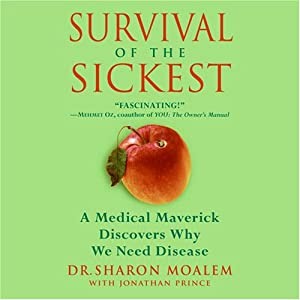 buy  Survival of the Sickest: A Medical Maverick ... Audible Books and Originals