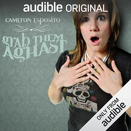 Grab Them Aghast audiobook cover art