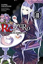 Re:ZERO -Starting Life in Another World-, Vol. 10 (light novel)