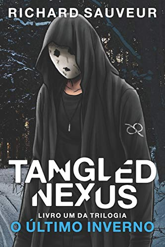 Tangled Nexus: O Último Inverno: 1