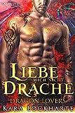 Liebe Mich Nicht, Drache (Dragon Lovers 3)