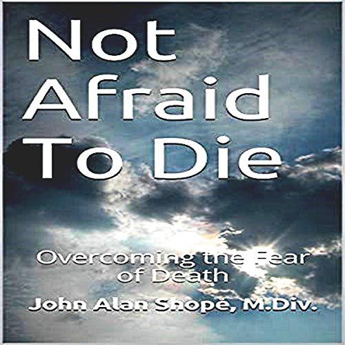 Not Afraid to Die audiobook cover art