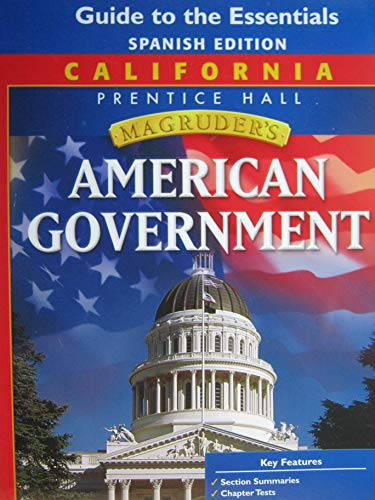 California Magruder's American Government (Guide to the Essentials - Spanish Edition)