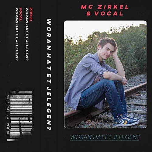 MC Zirkel & Vocal