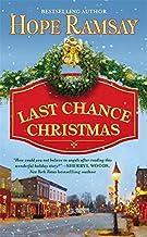 Last Chance Christmas (Last Chance, Book 4) (Last Chance, 4)