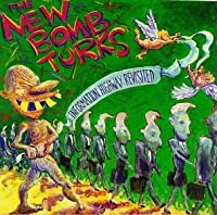 Information Highway Revisited by NEW BOMB TURKS (1995-04-11)