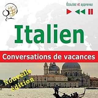 Couverture de Italien. Conversations de vacances - Niveau moyen : B1-B2 / Nouvelle édition (Écoutez et apprenez)