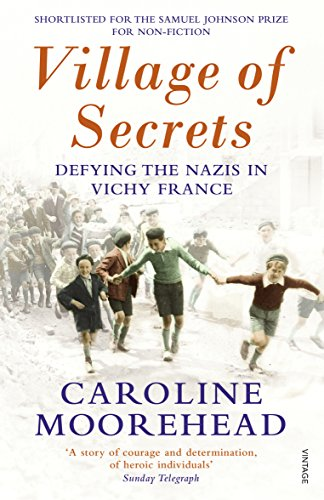 Village of Secrets: Defying the Nazis in Vichy France (English Edition)