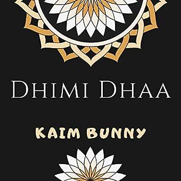 Dhimi Dhaa