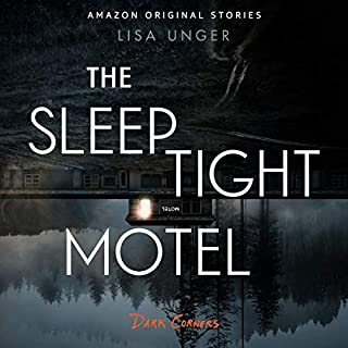 The Sleep Tight Motel     Dark Corners Collection, Book 2              Written by:                                                                                                                                 Lisa Unger                               Narrated by:                                                                                                                                 Amy Landon                      Length: 1 hr and 35 mins     Not rated yet     Overall 0.0