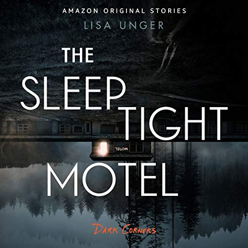 The Sleep Tight Motel audiobook cover art