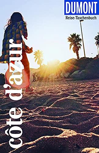 DuMont Reise-Taschenbuch Côte d\'Azur: Reiseführer plus Reisekarte. Mit individuellen Autorentipps und vielen Touren.