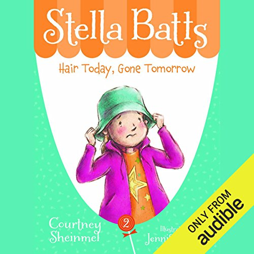 Hair Today, Gone Tomorrow: Stella Batts, Book 2 audiobook cover art