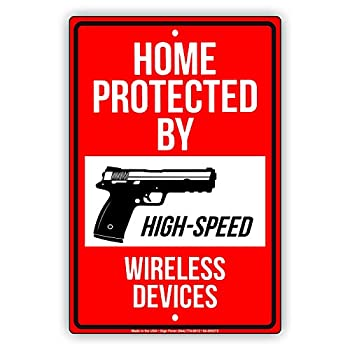 Afterprints Home Protected by High Speed Wireless Devices for Safety Notice Caution Unique Aluminum Metal Sign 8 x12