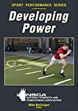 Developing Power (Nsca Sport Performance) - Nsca -National Strength &. Conditioning