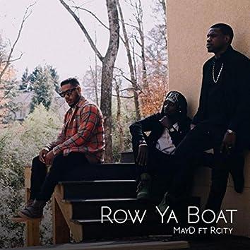 Row Ya Boat (feat. R. City)