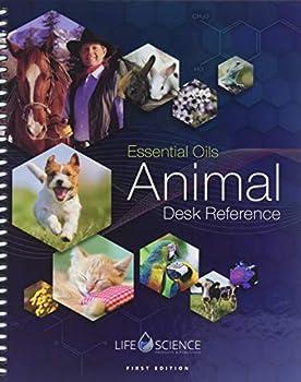 1ST EDITION ESSENTIAL OILS ANIMAL DESK REFERENCE- EODR