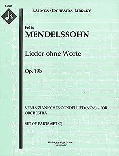 Lieder ohne Worte, Op.19b (Venenzianisches Gondellied (No.6) – for orchestra): Set of Parts (Set C) [A6002]