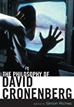 The Philosophy of David Cronenberg (The Philosophy of Popular Culture)
