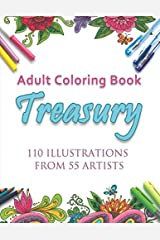 Adult Coloring Book Treasury: 110 illustrations from 55 artists Paperback