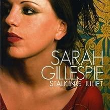 Stalking Juliet