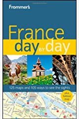 Frommer's France Day by Day (Frommer's Day by Day - Full Size) Paperback